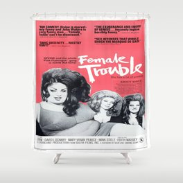 Vintage Female Trouble Movie Poster Shower Curtain