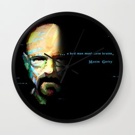A Bad Man Must Have Brains Wall Clock