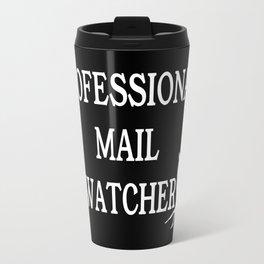 Professional mail watcher Travel Mug