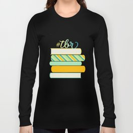 #TBR Long Sleeve T-shirt