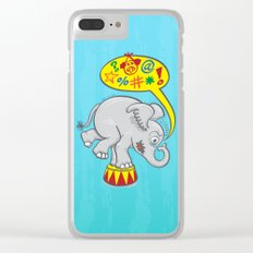 Circus elephant saying bad words Clear iPhone Case