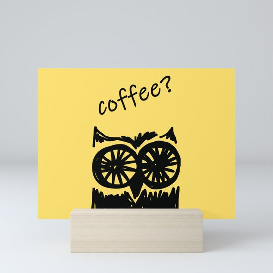 Coffee? Morning owl print, good morning to all coffee lovers  by kinkdesign