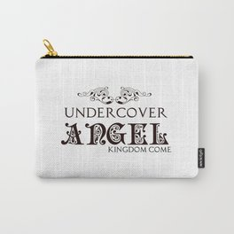 Undercover Angel: Kingdom Come Series Carry-All Pouch