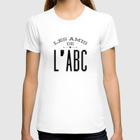 les miserables T-shirts featuring les amis de l'abc by callipygian flamingo