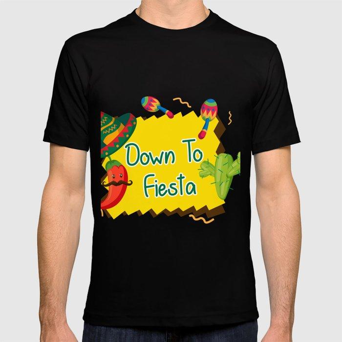 74667eb8 Down To Fiesta Cinco De Mayo T Shirt By Aombin Society6