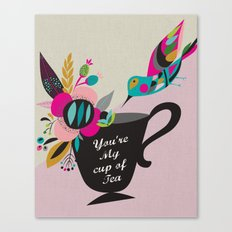 You're My cup of Tea Canvas Print