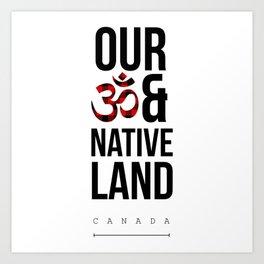 Om and Native Land Art Print