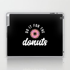 Do It For The Donuts Laptop & iPad Skin