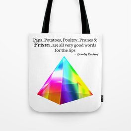 Papa, Potatoes, Prunes, Prism Tote Bag