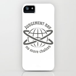 Judgement Day iPhone Case