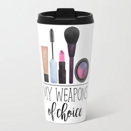 My Weapons Of Choice     Makeup Travel Mug