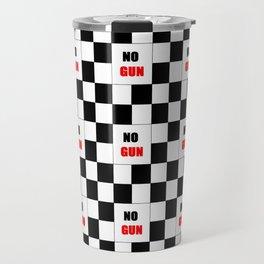 no gun 1– rebel, wild,prohibition,peace,nra,pacifism,weapon. Travel Mug