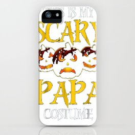 This Is My Scary Papa Costume Halloween Shirt iPhone Case