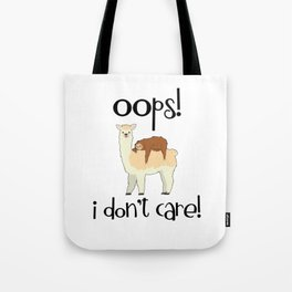 I Don't Care Sloth Llama Lover Sarcasm Sarcastic Misanthrope Tote Bag
