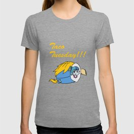 Taco Tuesday... T-shirt
