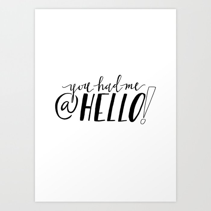 You Had Me At Hello Quote Custom You Had Me At Hello Jerry Maguire Quote Print Art Print By