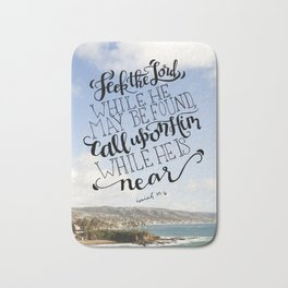 Seek the Lord  |  Isaiah 55:6 Bath Mat