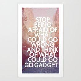 Go Go Gadget! Art Print