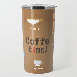 Coffe Time! Travel Mug