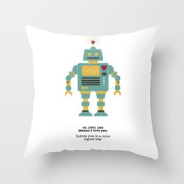 Robots love more logical. Throw Pillow