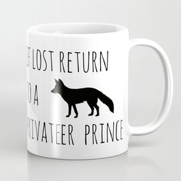 If lost return to a privateer prince Coffee Mug
