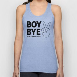 Boy Bye Unisex Tank Top