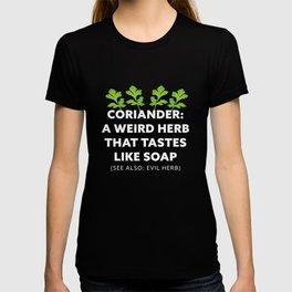Coriander: A weird Herb that tastes like Soap T-shirt