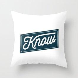 I still know better Throw Pillow