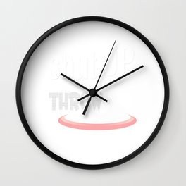 Shut Up and Throw Funny Disc Golf Wall Clock