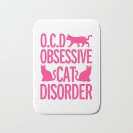 Obsessive Cat Disorder Bath Mat