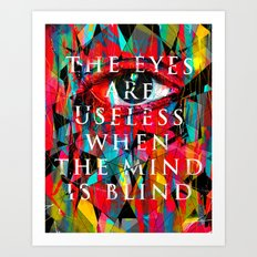 Useless Eyes Art Print
