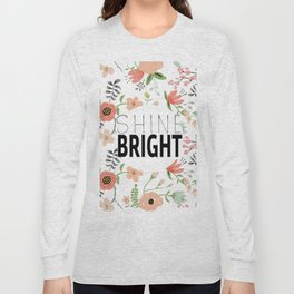 Shine bright quite with girly flower pattern Long Sleeve T-shirt
