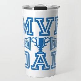 MVP Dad Best Ever Gift Ideas for Father Travel Mug