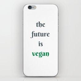 THE FUTURE IS VEGAN iPhone Skin