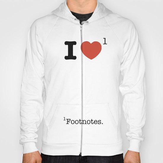 I Heart Footnotes Hoody