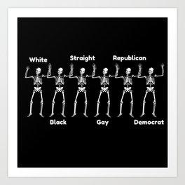 Death Is Equal Art Print