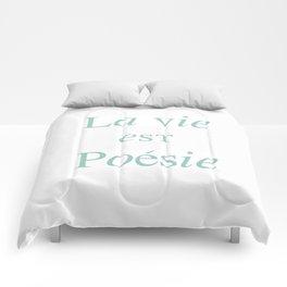 La vie est Poésie Comforters