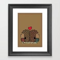 I'm stuck on you! Framed Art Print