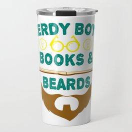 """Nerdy Boys Books And Beards"" tee design for beard lovers like you! Makes a unique gift too!  Travel Mug"