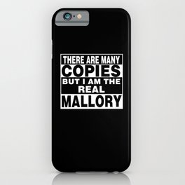 I Am Mallory Funny Personal Personalized Gift iPhone Case