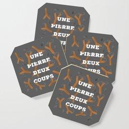 UNE PIERRE DEUX COUPS Coaster