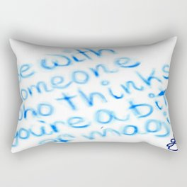 Be With Someone Who Likes Blue Rectangular Pillow