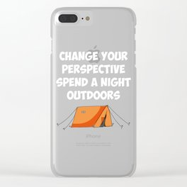 Spend a Night Outdoors Camping Hiking Clear iPhone Case