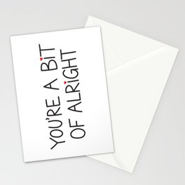 You're A Bit Of Alright Stationery Cards