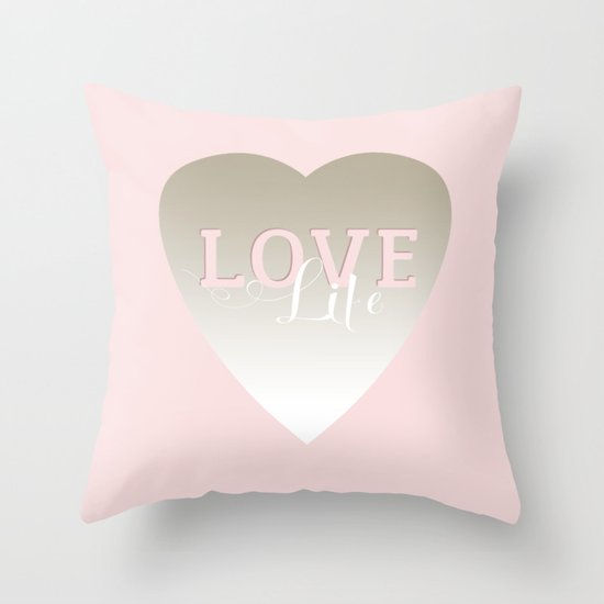 Love Life Throw Pillow : Love Life inspirational pink silver and white big heart feminine typography script design Throw ...