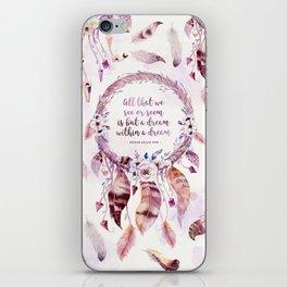 A dream within a dream iPhone Skin