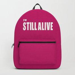 I'm Still Alive Backpack