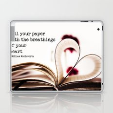 fill your paper with the breathings of your heart - William Wordsworth Laptop & iPad Skin