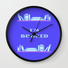 Im Booked - Blue Wall Clock