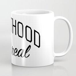Adulthood Isn't Real Coffee Mug